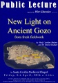 """New light on Ancient Gozo from fresh fieldwork"" by Prof. Caroline Malone & Dr. Simon Stoddart"